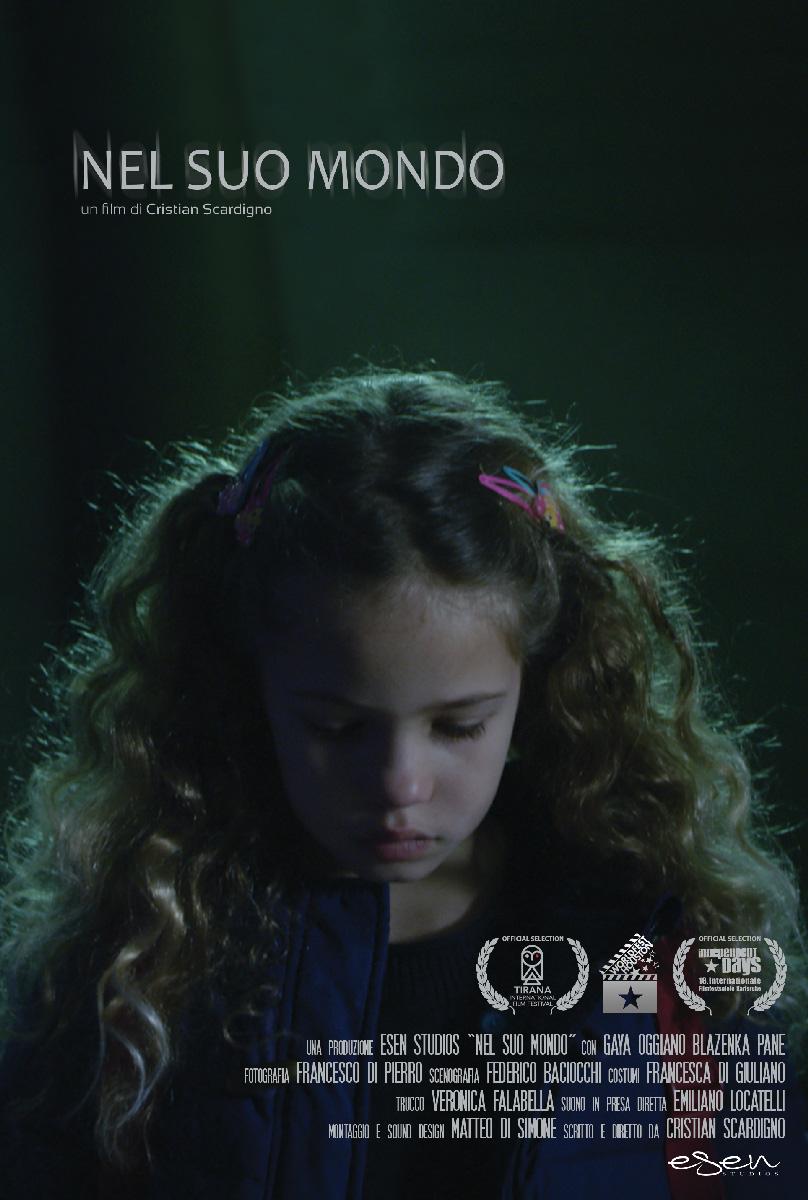 """Locandina del film cortometraggio """"Nel suo mondo"""" di Cristian Scardigno per la distribuzione cortometraggi"""