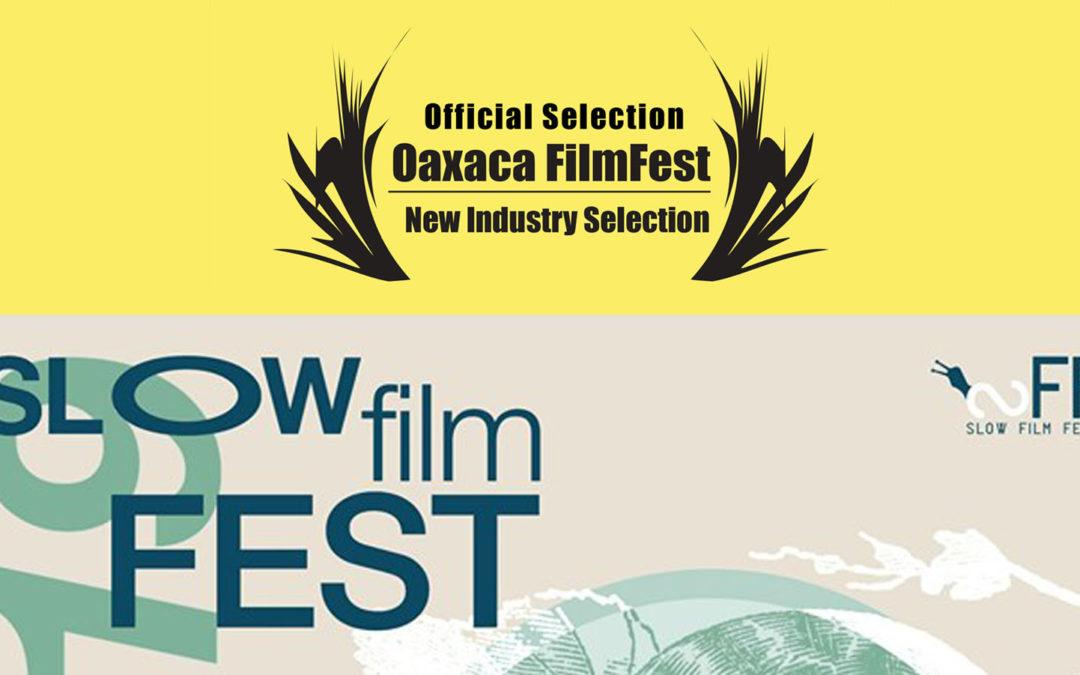 """""""Lentamente"""" allo Slow Film Fest e ad Oaxaca, Messico"""