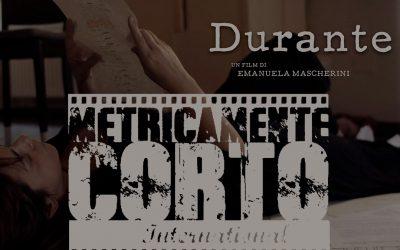"""""""Durante"""" finalista al Metricamente Corto Festival"""
