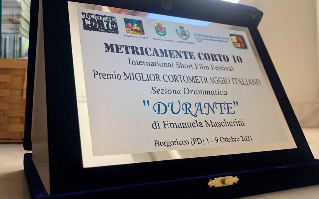"""""""Durante"""" Miglior Cortometraggio Italiano al Metricamente Corto – Festival Concorso del Cortometraggio."""